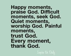 Quotes About Trusting God In Difficult Times Painful moments, trust ...