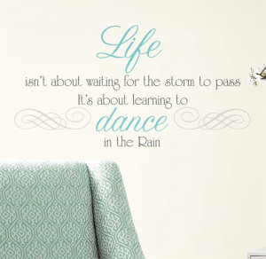 Dance in the Rain Quote Peel & Stick Wall Decals