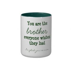 Brother Quote Mug