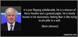 It is just flipping unbelievable. He is a mixture of Harry Houdini and ...