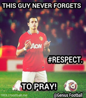 Chicharito - The guy who never forgets to pray
