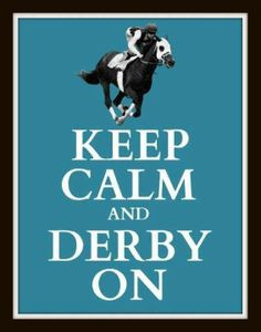 more quotes kentucky talk derby keep calm and kentucky keep calm and ...