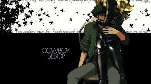 Quotes Love Cowboy Bebop Spike Hd Jootix Wallpaper with 1366x768 ...
