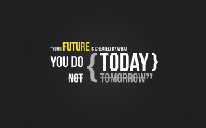 Future Quotes Wallpaper