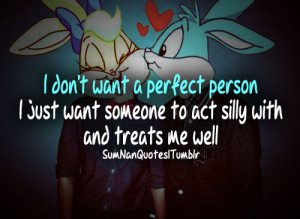 ... funny, love, perfect, quotes, relationship, silly, sumnanquotes, swag