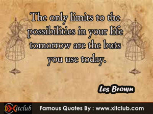 You Are Currently Browsing 15 Most Famous Quotes By Les Brown