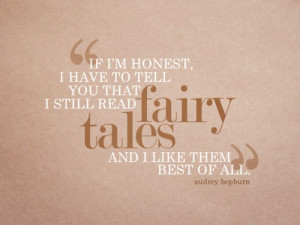 audrey, fairy tales, hepburn, quote, saying, text