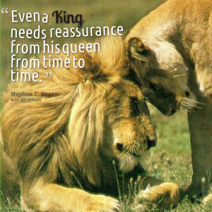 Quotes Picture: even a king needs rebeeeeeepurance from his queen from ...