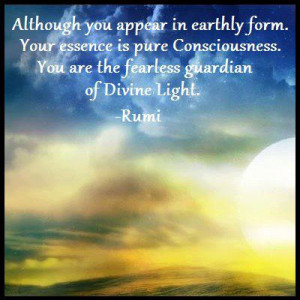 Although you appear in earthly form. Your essence is pure ...