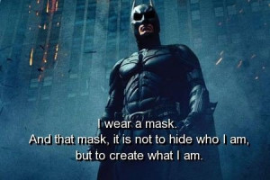 Batman, quotes, sayings, wear, mask, person