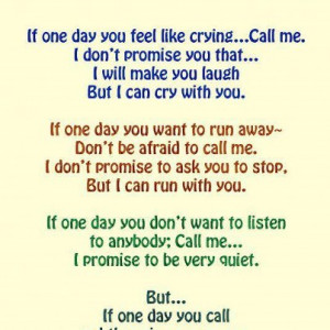 ... quotespictures.com/if-one-day-you-feel-like-cryingcall-me-anger-quote