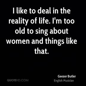geezer-butler-geezer-butler-i-like-to-deal-in-the-reality-of-life-im ...