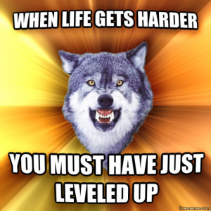 Courage Wolf Meme This 'courage wolf' meme.