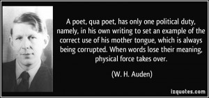 poet, qua poet, has only one political duty, namely, in his own ...