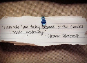 eleanor-roosevelt-inspirational-quotes-life-sayings-choice.jpg