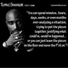 more life quotes 2pac wisdom tupac shakur so true tupac quotes living ...