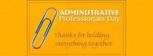 Related Pictures administrative professionals day quotes and secretary ...