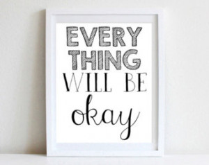 ... Quote Wall Art Everything Will Be Okay Motivational Strength Wall Art