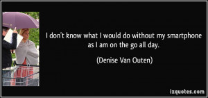 More Denise Van Outen Quotes