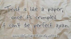 ... Once It's Crunpled It Can't be Perfect Again ~ Inspirational Quote