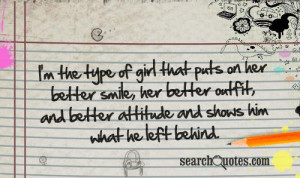 the type of girl that puts on her better smile, her better outfit ...