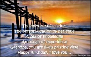... Grandpa, you are life's pristine view. Happy Birthday, I love you