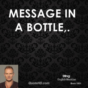 Message in a Bottle,.