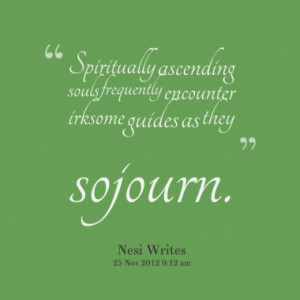 Spiritually ascending souls frequently encounter irksome guides as ...