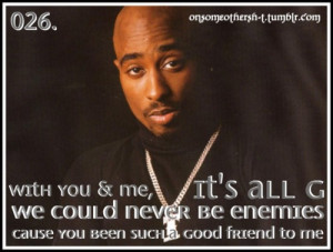 2pac Quotes About Friends Quotes #friendship quotes