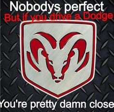 Go Back > Pics For > Funny Dodge Sayings