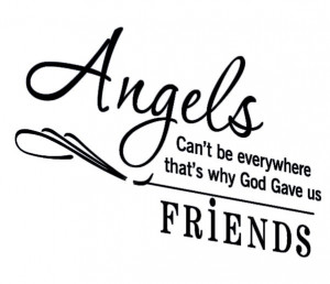 Product ID: 1974299736 Angels Can'T Be Everywhere, That'S Why God Gave ...