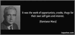 It was the work of opportunists, crooks, thugs for their own self-gain ...