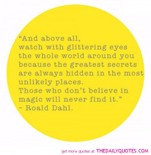... are the roald dahl quote believing magic love life quotes Pictures