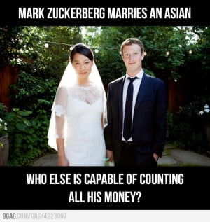 Mark Zuckerberg Marries an Asian Because…