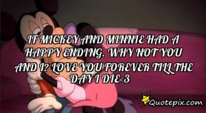 If Mickey And Minnie Had A Happy Ending. Why Not Y.. - QuotePix ...
