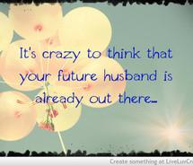 Future Love Quote Quotes