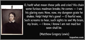 More Matthew Gregory Lewis Quotes