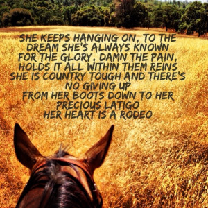 Rodeo Quotes And Sayings Her heart is a rodeo
