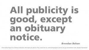 Brendan Behan - Dirty Yoga 105 #quotes