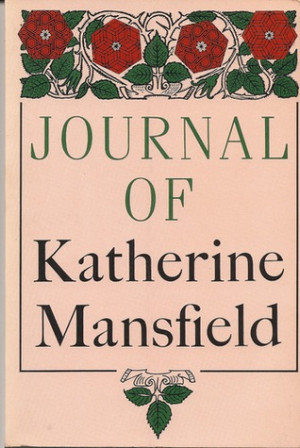 """Start by marking """"Journal of Katherine Mansfield"""" as Want to Read:"""