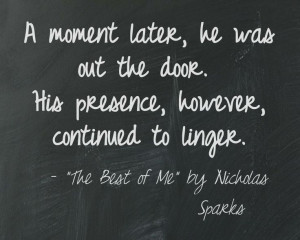 ... continued to linger the best of me by nicholas sparks book quote