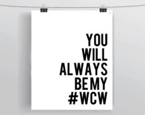 You Will Always Be My Hashtag #WCW Funny Social Media Quote Art Prints ...