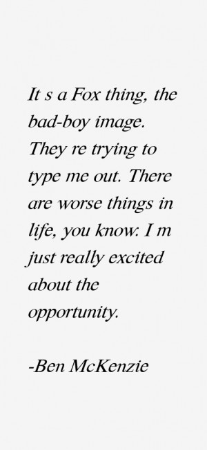 Ben McKenzie Quotes amp Sayings