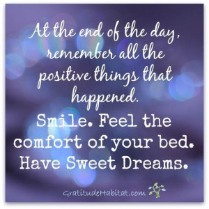 at the end of the day remember the positive quotes quote night ...