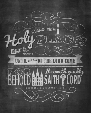 ... Stand Ye in Holy Places and Stand Ye in Holy Places and Be Not Moved