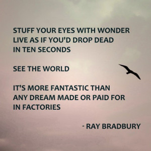 Favorite Quotations of Ray Bradbury