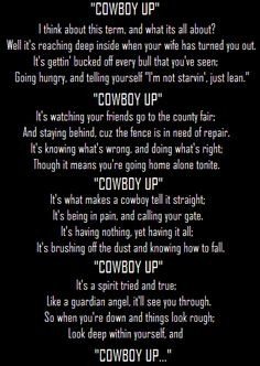 ... Cowboy, Cowgirls Things, Cowboy Poetry, Cowboy Quotes, Cowboy Things