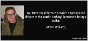 You know the difference between a tornado and divorce in the south ...