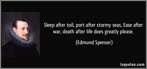 : quote-sleep-after-toil-port-after-stormy-seas-ease-after-war-death ...