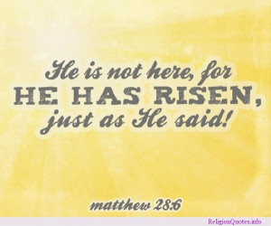 He Has Risen #Easter #Quote